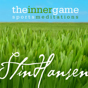 The Inner Game--Meditations for Athletes